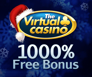 The Virtual Casino - 1000% Bonus
